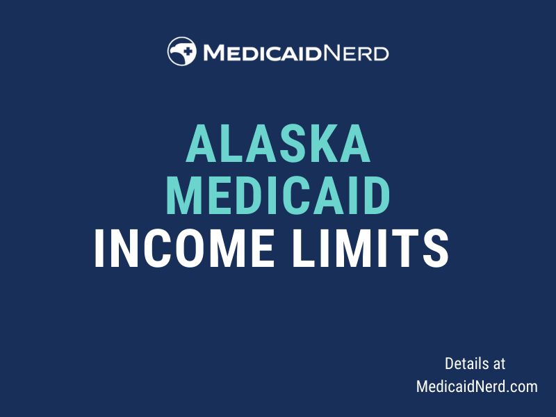 """""""What are the income limits for Medicaid in Alaska"""""""
