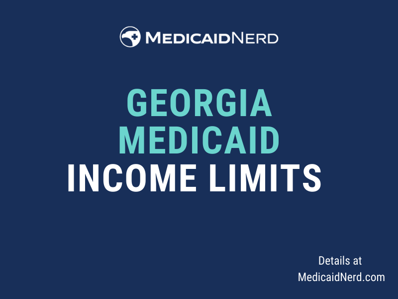 """""""What are the income limits for Medicaid in Georgia"""""""