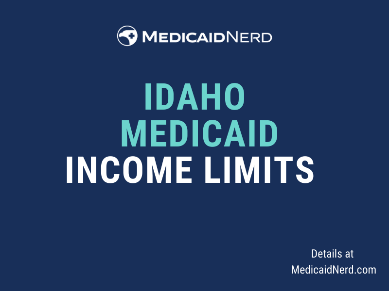 """""""What are the income limits for Medicaid in Idaho"""""""