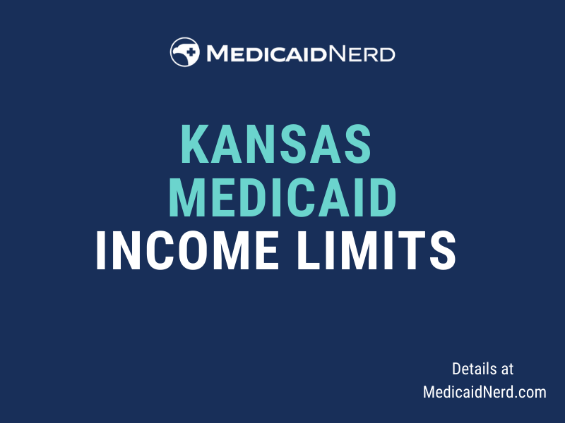 """""""What are the income limits for Medicaid in Kansas?"""""""