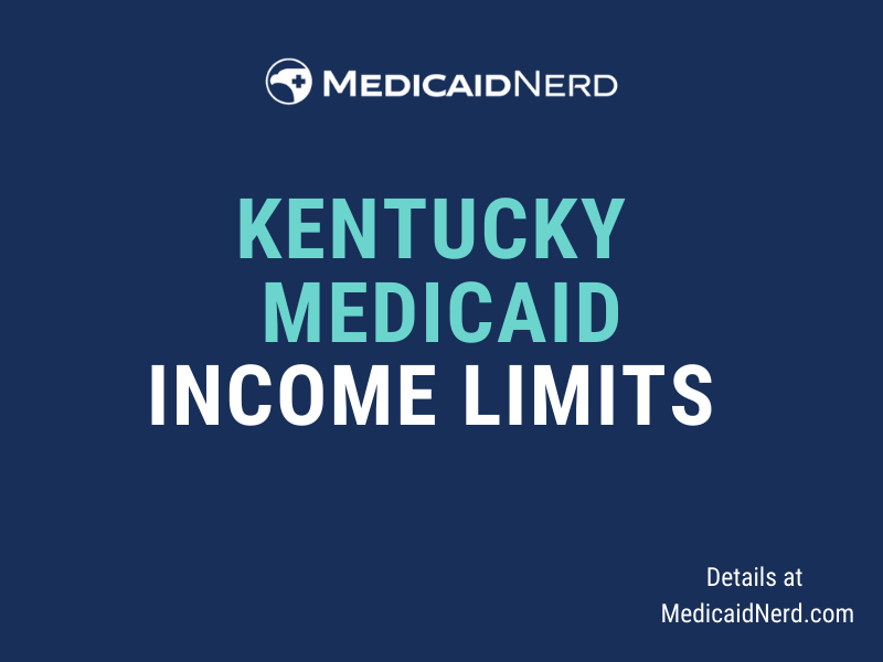 """""""What are the income limits for Medicaid in Kentucky"""""""