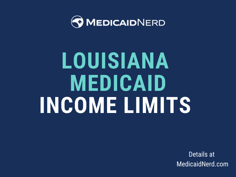 """""""What are the income limits for Medicaid in Louisiana"""""""