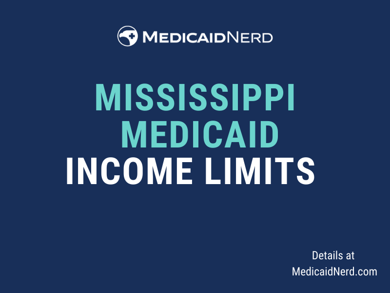 """""""What are the income limits for Medicaid in Mississippi"""""""