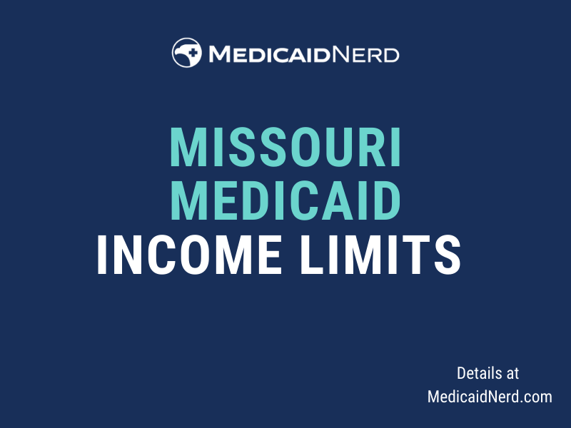 """""""What are the income limits for Medicaid in Missouri?"""""""