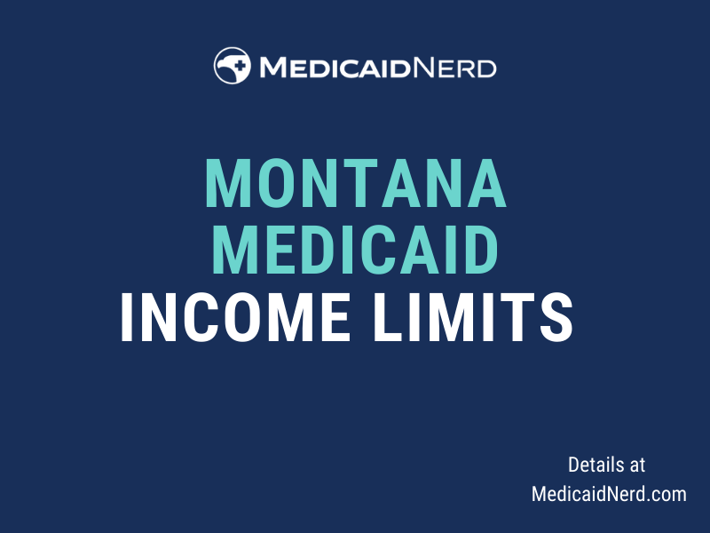 """""""What are the income limits for Medicaid in Montana"""""""
