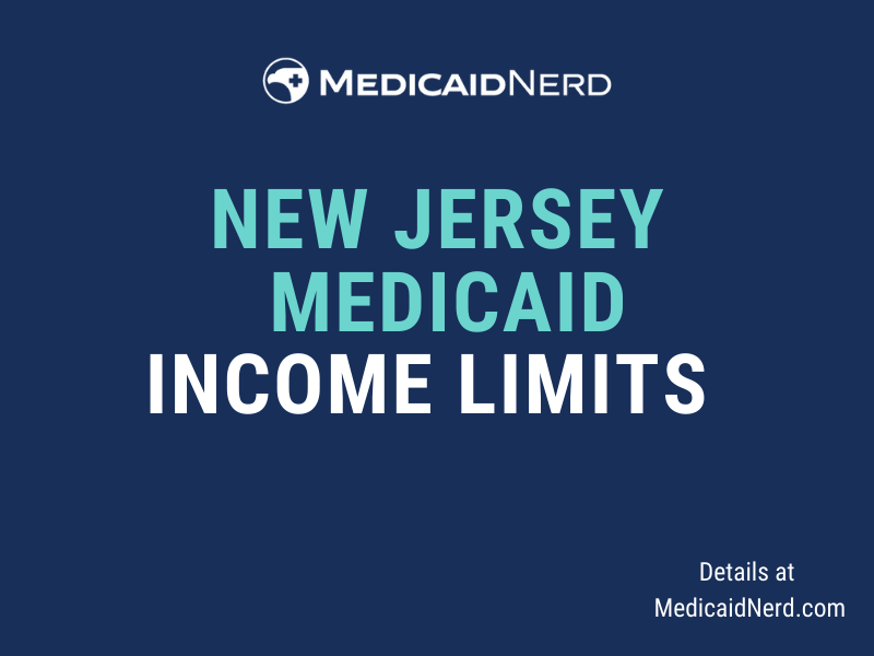 """""""What are the income limits for Medicaid in New Jersey"""""""
