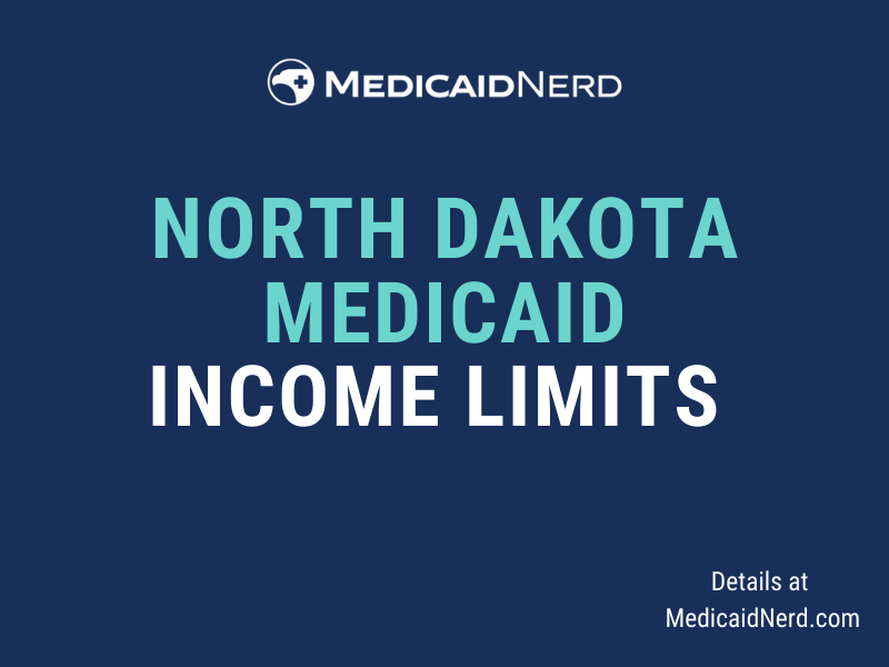 """""""What are the income limits for Medicaid in North Dakota"""""""