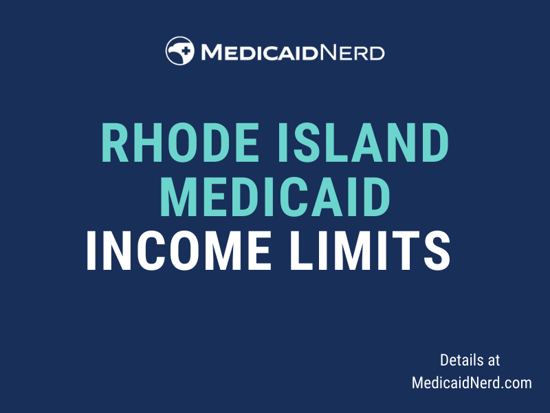 """""""What are the income limits for Medicaid in Rhode Island"""""""