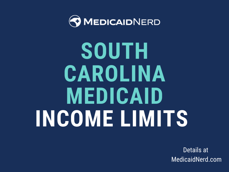 """""""What are the income limits for Medicaid in South Carolina"""""""
