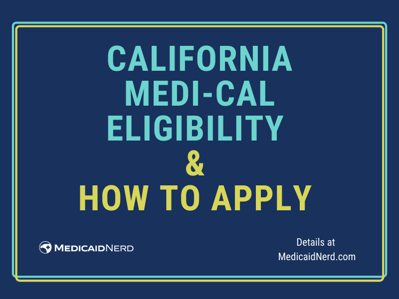 """""""How to Apply for California Medi-Cal"""""""