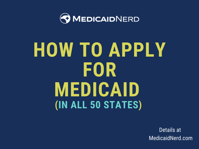 """""""How to Apply for Medicaid"""""""