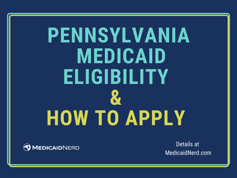 """""""How to Apply for Pennsylvania Medicaid"""""""