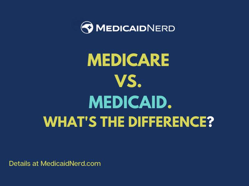 """Medicare vs. Medicaid"""